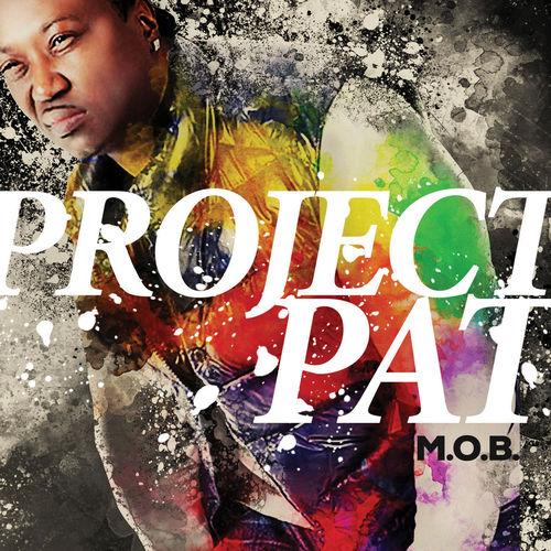 Project Pat – M.O.B [iTunes] Download