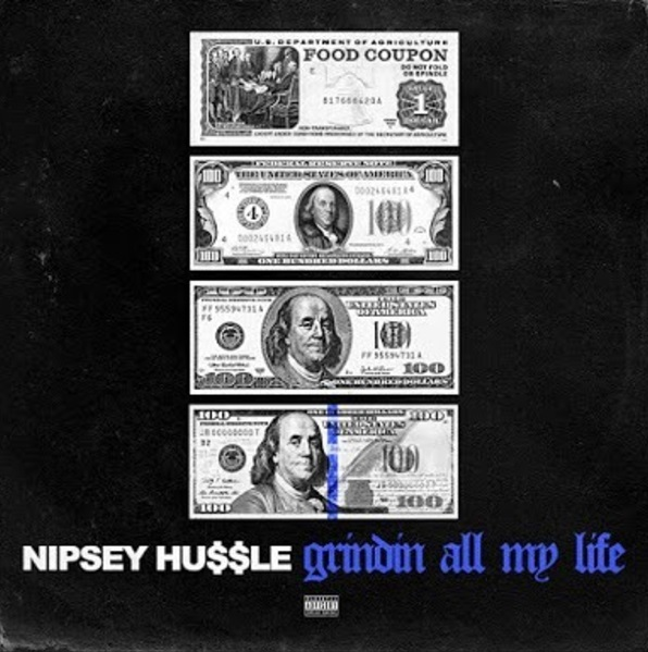 New Music: Nipsey Hussle – Grindin' All My Life