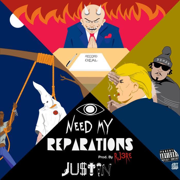 New Music: JU$TIN – I Need My Reparations | @JUSTHUSTLE_Bx
