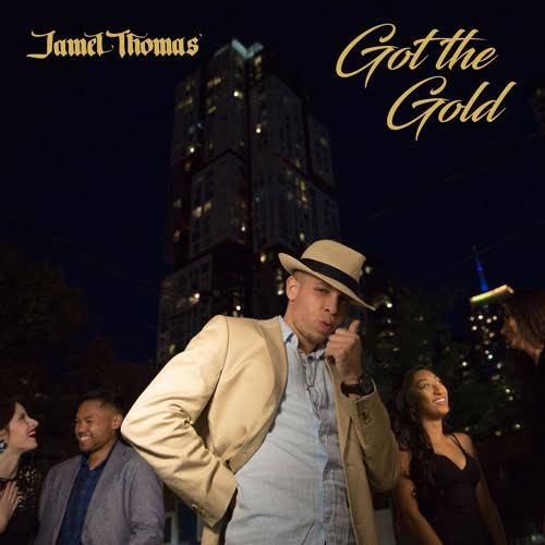 New Music: Jamel Thomas – Got The Gold | @JamelThomasNDR