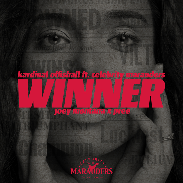 New Music: Kardinal Offishall – Winners Featuring Celebrity Marauders , Joey Montana , Pree | @KardinalO