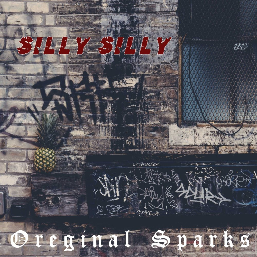 Oreginal Sparks – Silly Silly