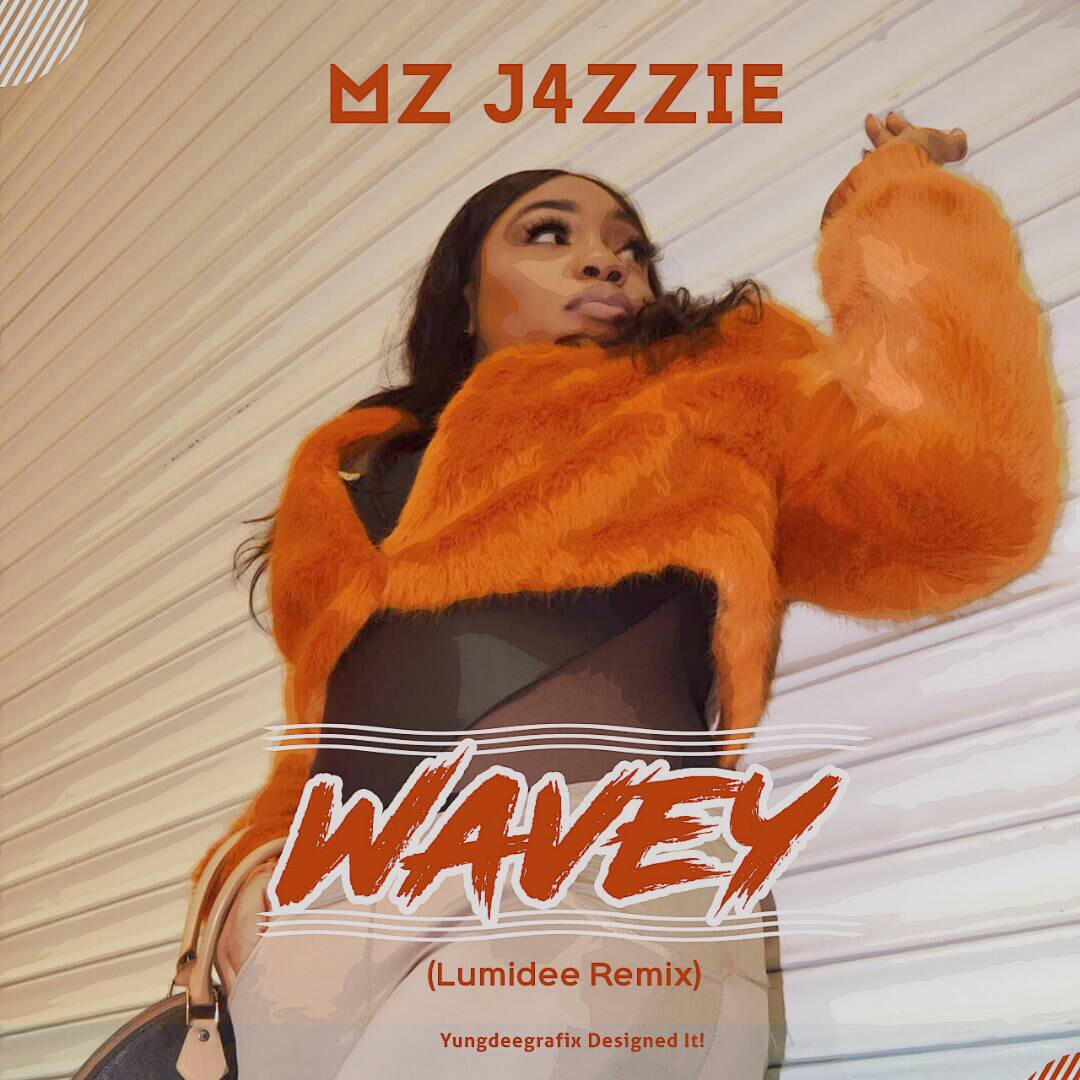 Mz J4zzie Returns With A Club Banger With Her Remix 'Wavey'