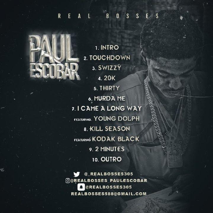 New Mixtape: Paul Escobar – Real Bosses | @__RealBosses
