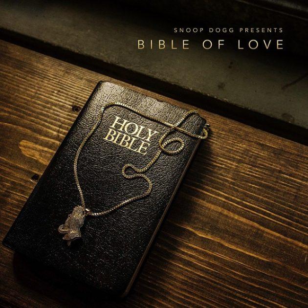 New Album: Snoop Dogg 'Bible Of Love'