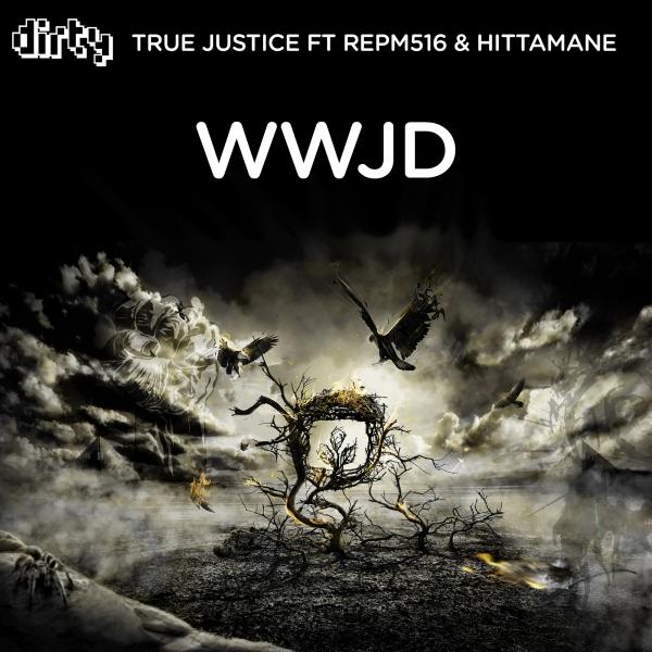 True Justice Feat. Repm516 & Hittamane – WWJD