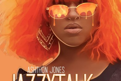Ashthon Jones -JazzyTalk