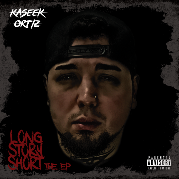 "Kaseek Ortiz intrigues fans with ""Long Story Short The EP"""