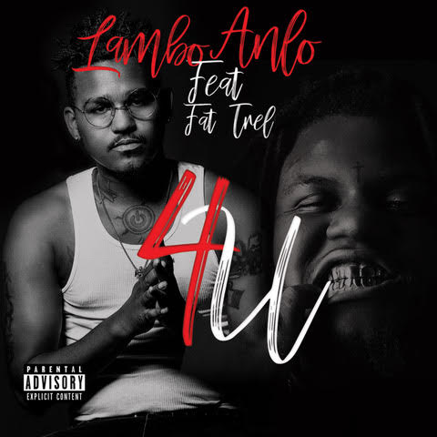 New Video: Lambo Anlo – 4U Featuring Fat Trel | @LamboAnlo @FATTREL