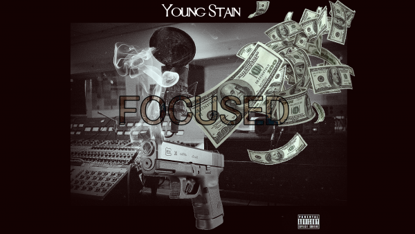 "New Upcoming Artist ""Young Stain"" G Herbo Remix – Focused"