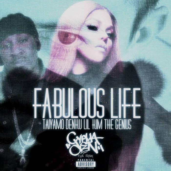 New Music: Taiyamo Denku – Fabulous Life Featuring Lil Kim And The Genius | @TaiyamoDenku @LilKim