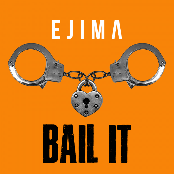 "Single Premiere: Ejima ""Bail It"""