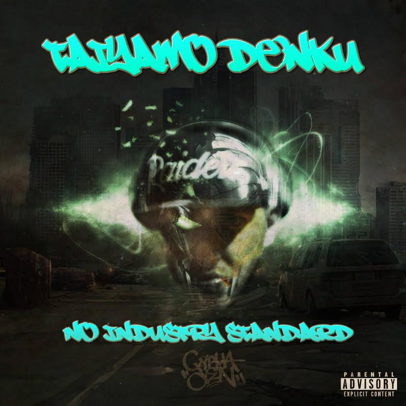 New Music: Taiyamo Denku – No Industry Standard   @TaiyamoDenku