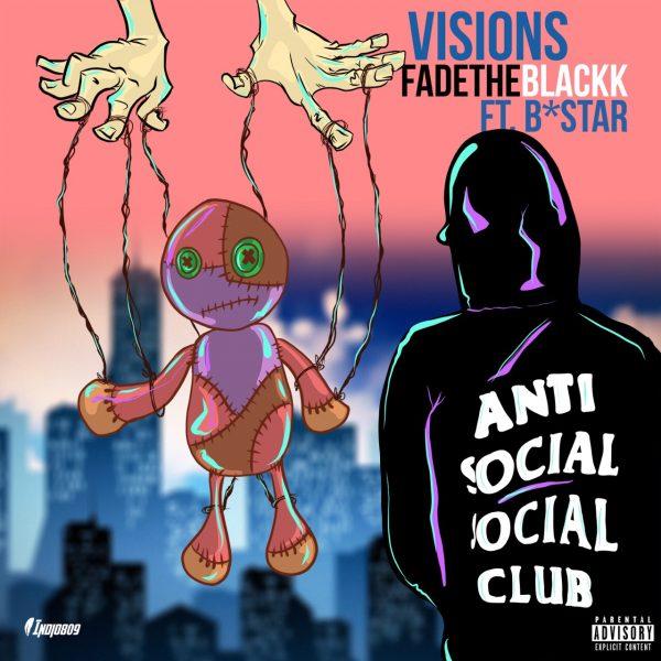 Fadetheblackk – Visions