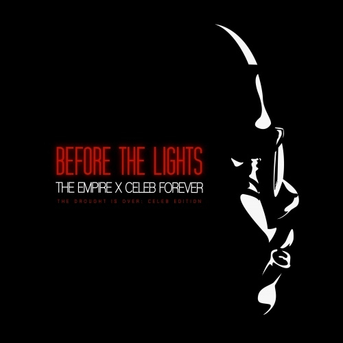 Celeb Forever – Before The Lights