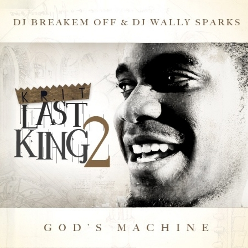 Big KRIT – Last King 2 (God's Machine)