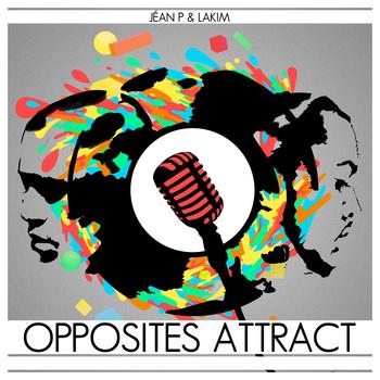 Jean P & Lakim – Opposites Attract