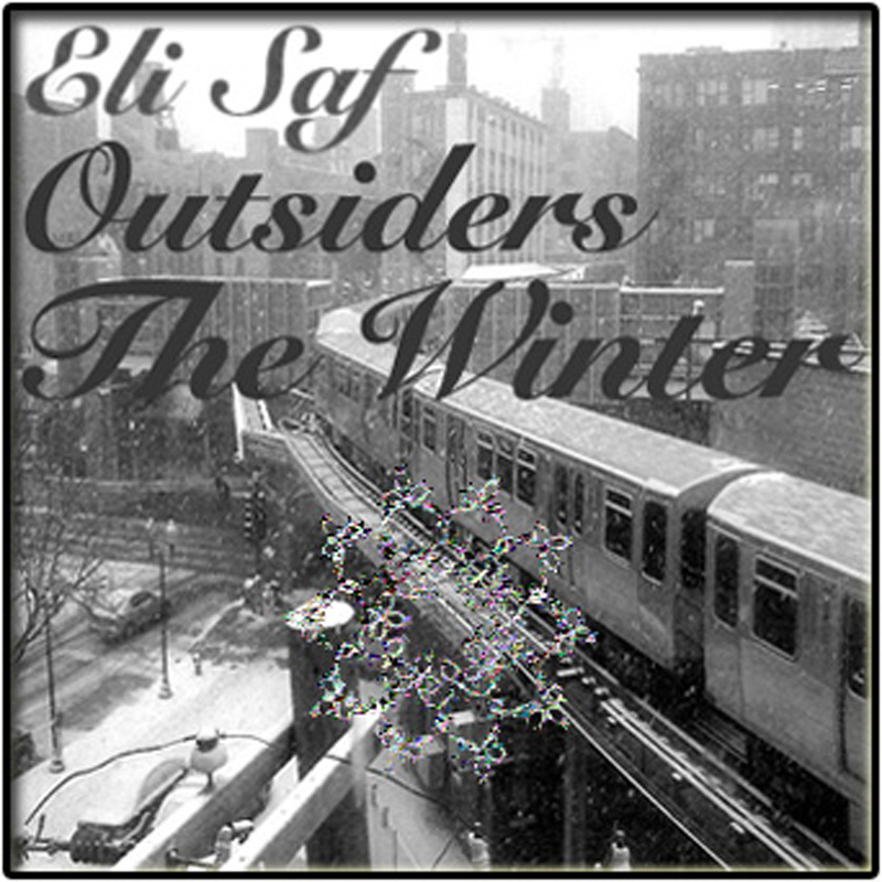 Eli Saf (Outsiders) – The Winter