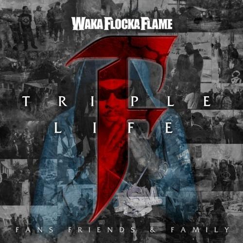 Waka Flocka – Triple F Life