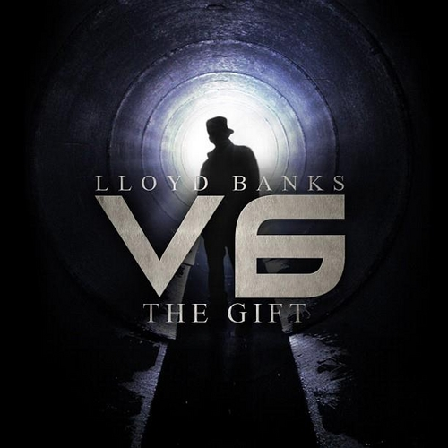 Lloyd Banks – V6: The Gift