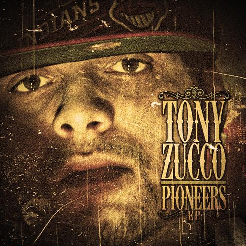Tony Zucco – Pioneers [Ep]