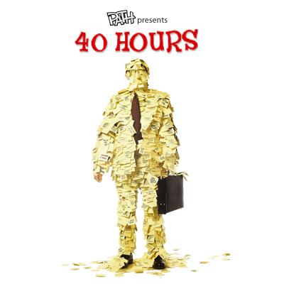 Path – 40 Hours