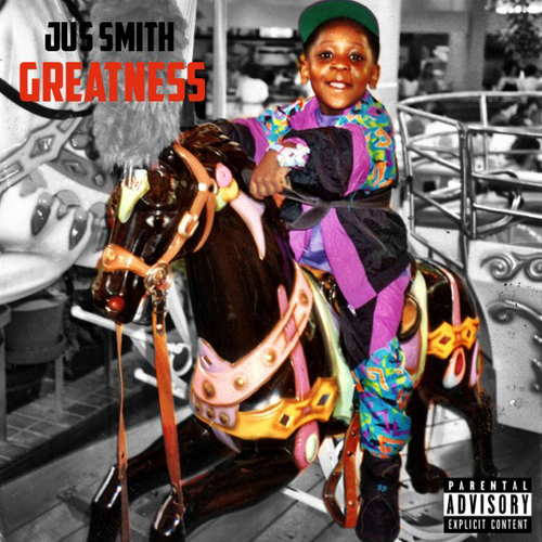 Jus Smith – Greatness