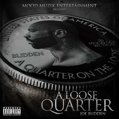 Joe Budden – A Loose Quarter