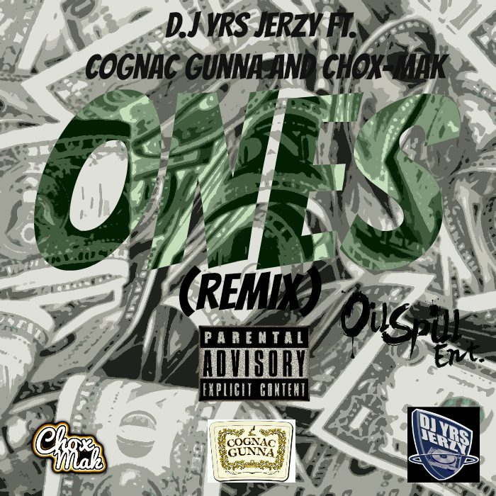 DJ YRS Jerzy Ft. Cognac Gunna & Chox-Mak-Ones(Remix)