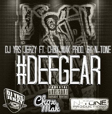 DJ YRS Jerzy Feat. Chox-Mak – Def Gear