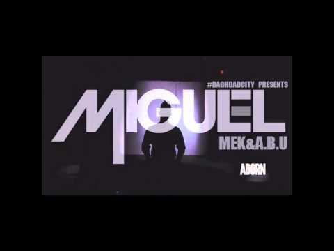 Mek & A.B.U Feat. Miguel – Adorn [Remix]
