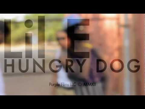 Lil E – Hungry Dog