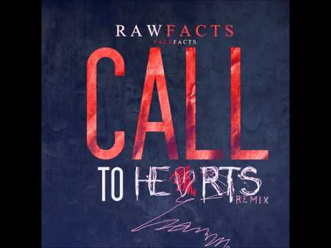 Raw Facts Feat.Dawn Richard – Call To Hearts [Remix]