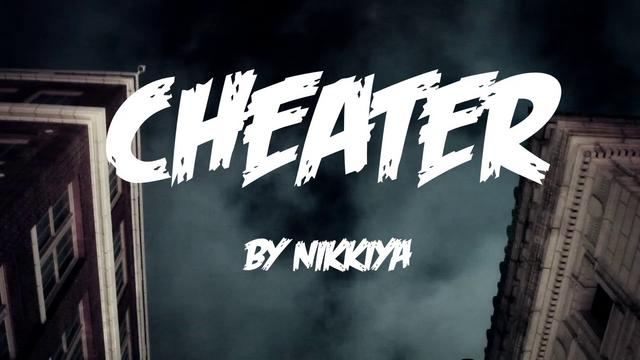 Nikkiya – Cheater