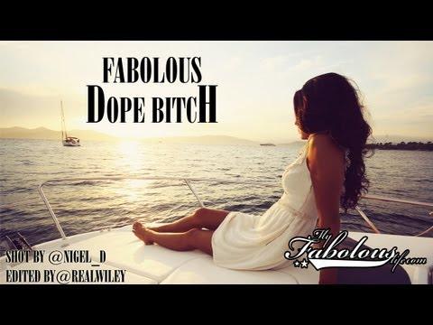 Fabolous – Dope B*tch [Remix]