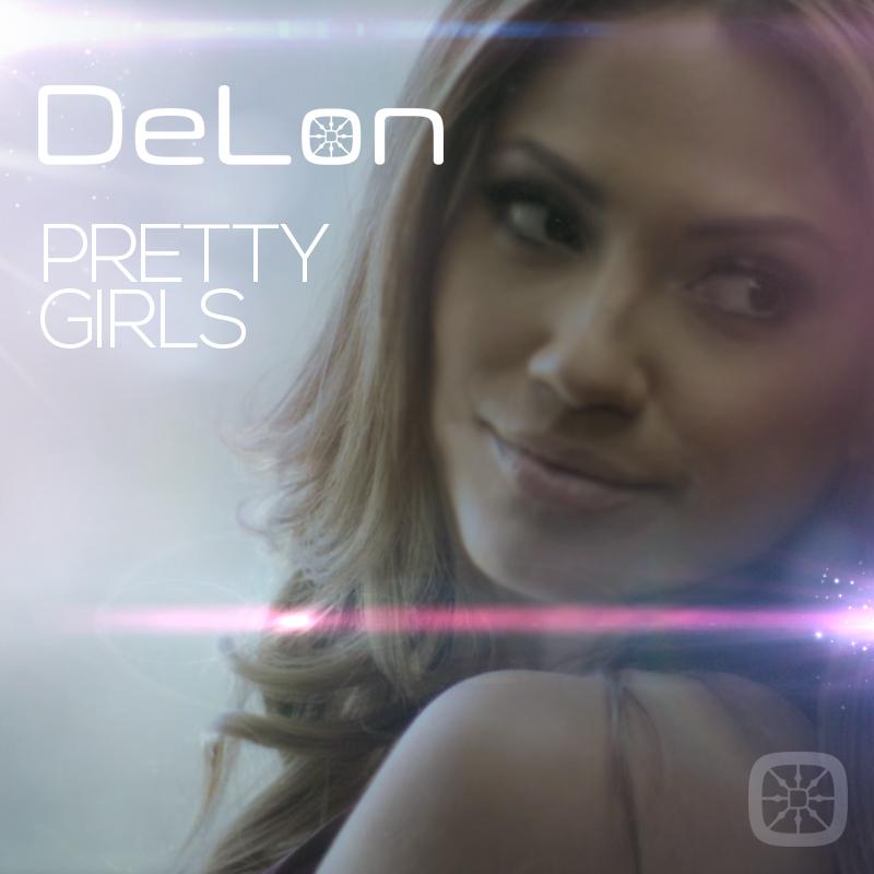 DeLon – Pretty Girls [Music Video]