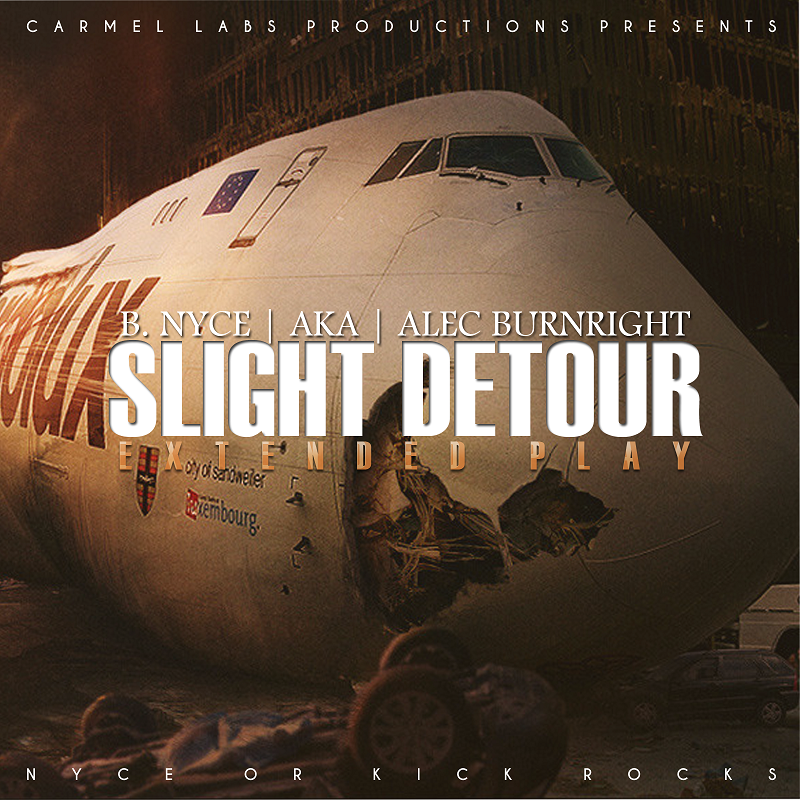 B. Nyce aka Alec Burnright Slight Detour EP