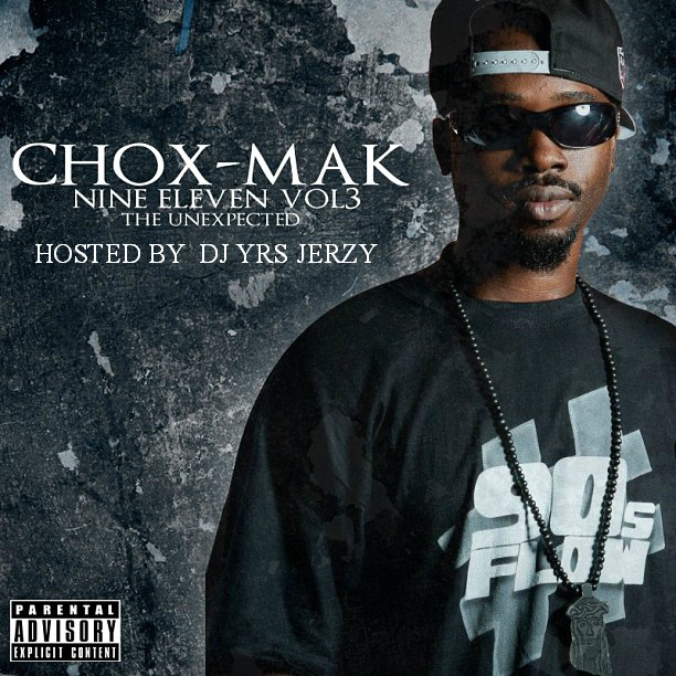 Chox-Mak – Nine Eleven Hosted By DJ YRS Jerzy