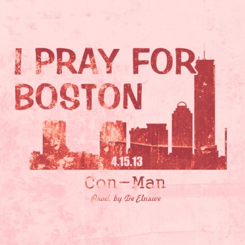 Con_Man_I_Pray_For_Boston.1
