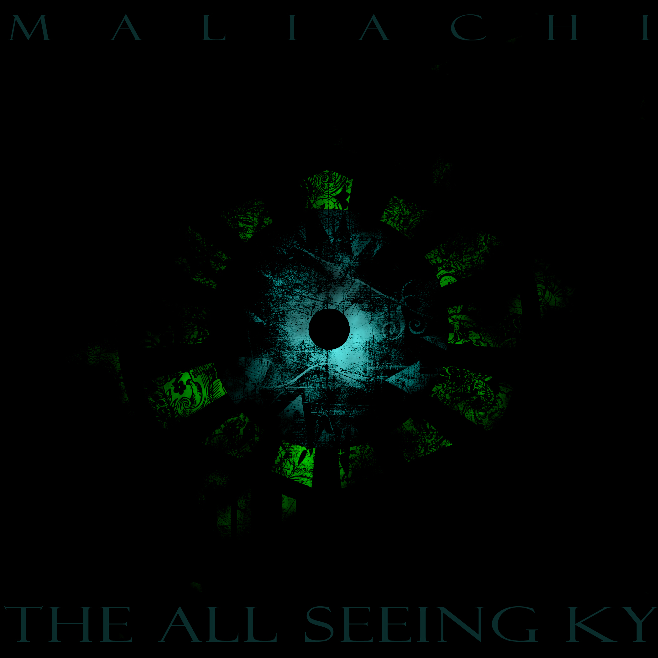 Maliachi – The All Seeing Ky