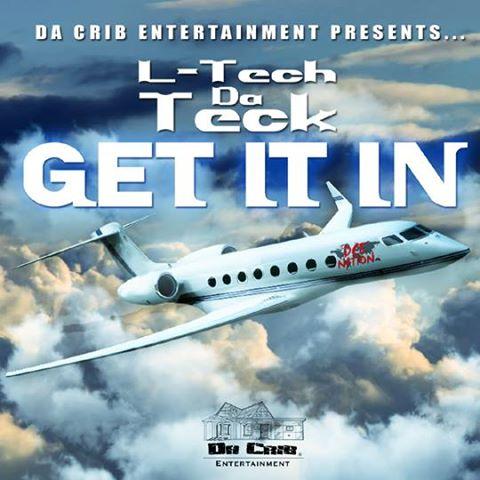 L-Tech Da Teck – Get It In