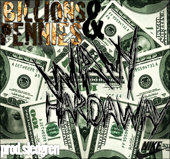 Wavy Hardaway – Billions And Pennies