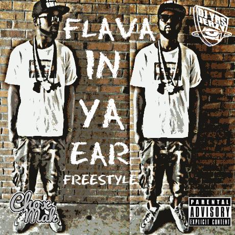 DJ YRS Jerzy Ft. Chox-Mak – Flava In Ya Ear (Freestyle)