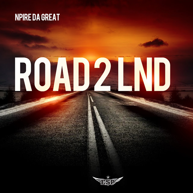 N-Pire Da Great – Road 2 Lnd