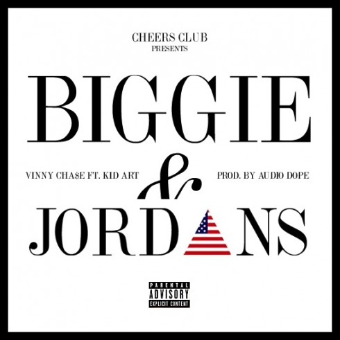 Vinny Cha$e Feat. Kid Art – Biggie & Jordans