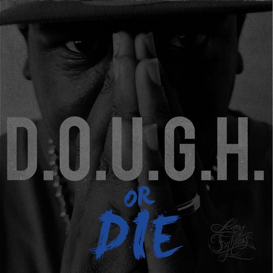 D.O.U.G.H. – D.O.U.G.H. Or Die