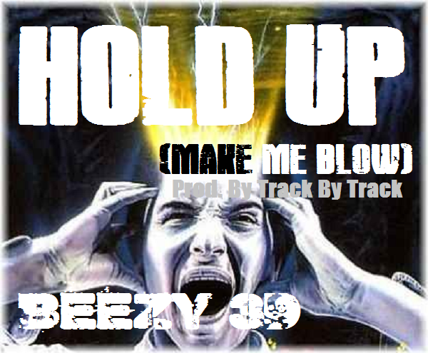 HOLD UP PROMO