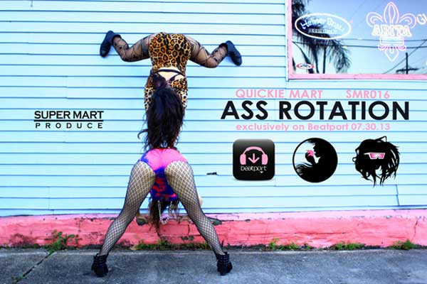 Quickie Mart – Ass Rotation [New Orleans Bounce] [VMG Approved]