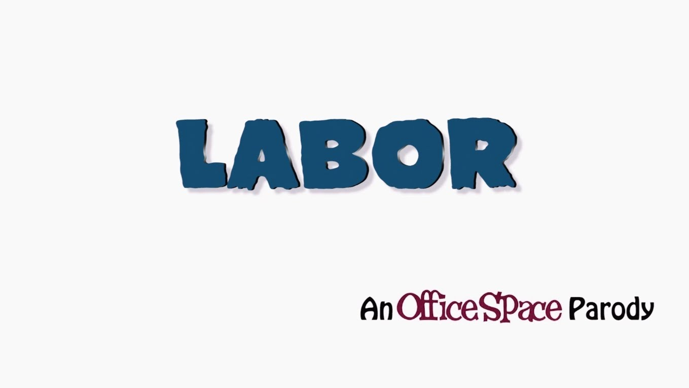 Crew54 – Labor (Office Space Parody)