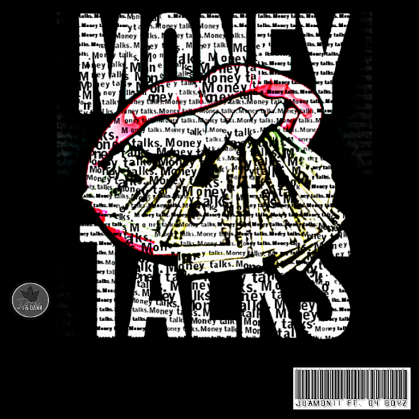 Juamonii Feat. G4 Boyz – Money Talks
